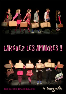 Spectacle Larguer Les Amarres